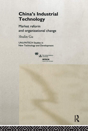 China's Industrial Technology Market Reform and Organisational Change book cover