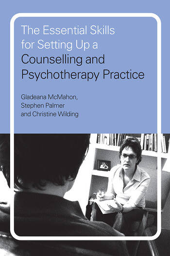The Essential Skills for Setting Up a Counselling and Psychotherapy Practice book cover