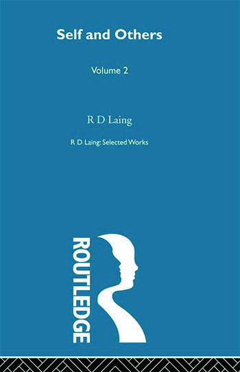 Self and Others: Selected Works of R D Laing Vol 2 book cover