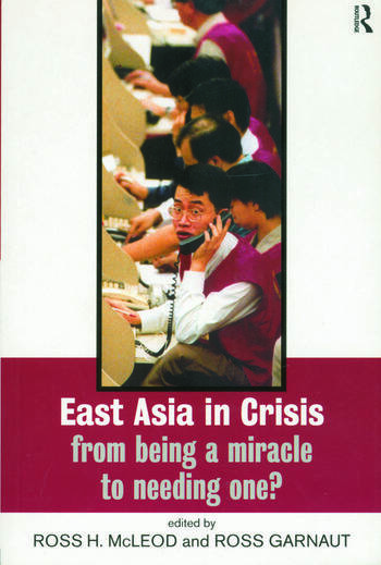 East Asia in Crisis From Being a Miracle to Needing One? book cover