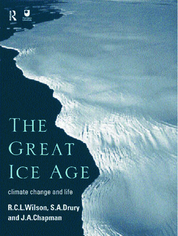 The Great Ice Age Climate Change and Life book cover