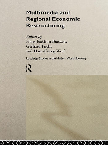 Multimedia and Regional Economic Restructuring book cover