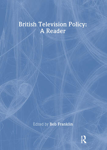 British Television Policy: A Reader book cover
