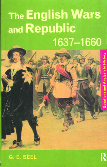 The English Wars and Republic, 1637-1660 book cover