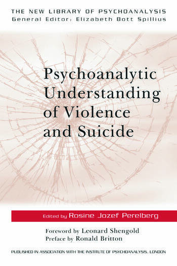 Psychoanalytic Understanding of Violence and Suicide book cover
