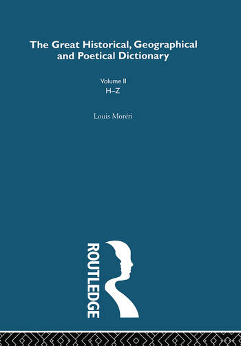 The Great Historical, Geographical and Poetical Dictionary book cover