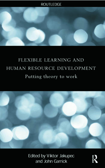 Flexible Learning, Human Resource and Organisational Development Putting Theory to Work book cover