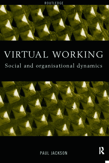 Virtual Working Social and Organisational Dynamics book cover