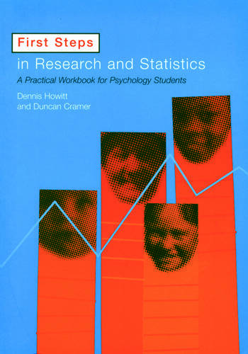 First Steps In Research and Statistics A Practical Workbook for Psychology Students book cover