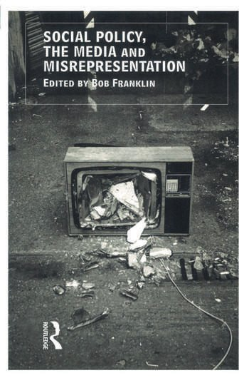 Social Policy, the Media and Misrepresentation book cover