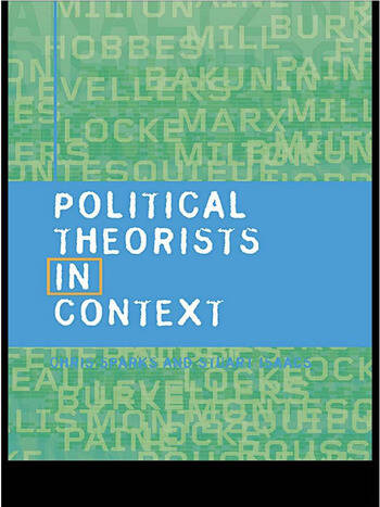 Political Theorists in Context book cover