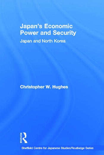 Japan's Economic Power and Security Japan and North Korea book cover