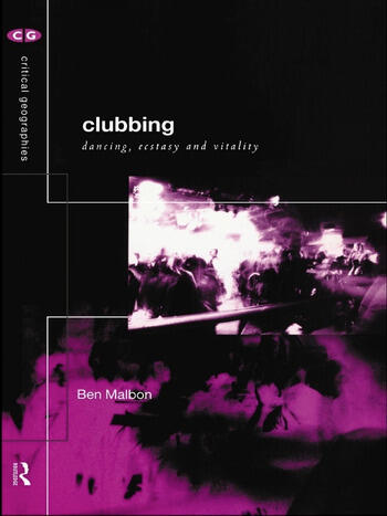 Clubbing Dancing, Ecstasy, Vitality book cover