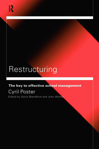 Restructuring The Key to Effective School Management book cover