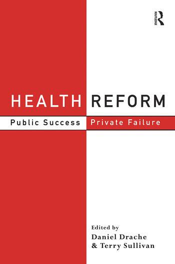 Health Reform Public Success, Private Failure book cover