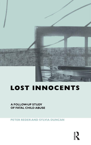 Lost Innocents A Follow-up Study of Fatal Child Abuse book cover