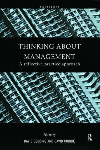 Thinking About Management A Reflective Practice Approach book cover
