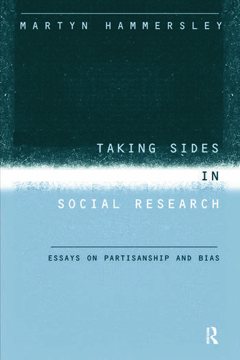 Taking Sides in Social Research Essays on Partisanship and Bias book cover