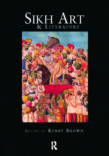Sikh Art and Literature book cover