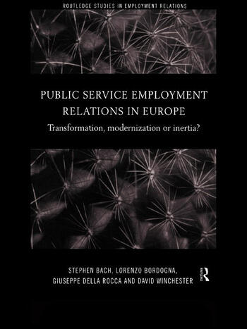 Public Service Employment Relations in Europe Transformation, Modernization or Inertia? book cover