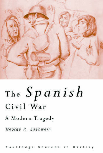 The Spanish Civil War A Modern Tragedy book cover