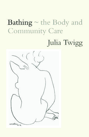 Bathing - the Body and Community Care book cover