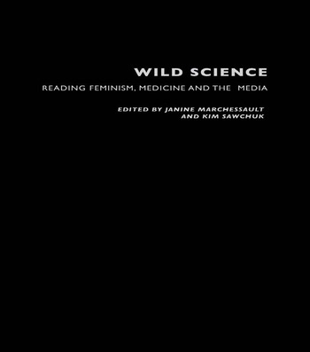 Wild Science Reading Feminism, Medicine and the Media book cover
