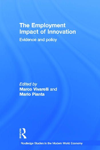 The Employment Impact of Innovation Evidence and Policy book cover