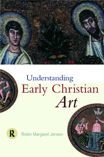 Understanding Early Christian Art book cover