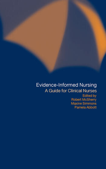 Evidence-Informed Nursing A Guide for Clinical Nurses book cover