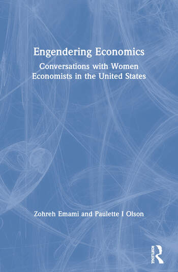 Engendering Economics Conversations with Women Economists in the United States book cover