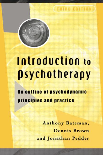 Introduction to Psychotherapy An Outline of Psychodynamic Principles and Practice book cover