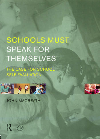 Schools Must Speak for Themselves The Case for School Self-Evaluation book cover