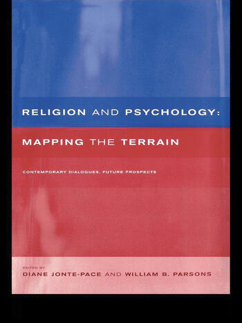Religion and Psychology Mapping the Terrain book cover