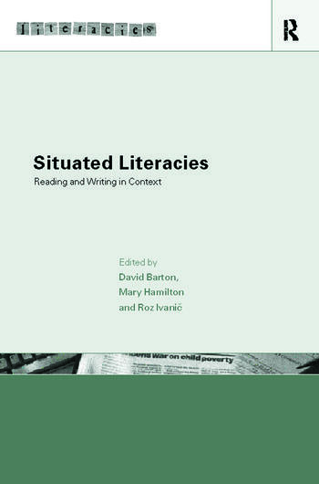 Situated Literacies Theorising Reading and Writing in Context book cover