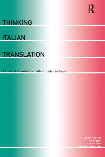 Thinking Italian Translation A Course in Translation Method: Italian to English book cover