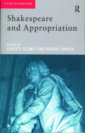 Shakespeare and Appropriation book cover