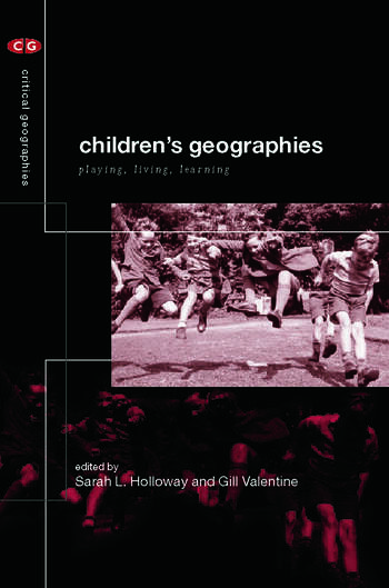Children's Geographies Playing, Living, Learning book cover