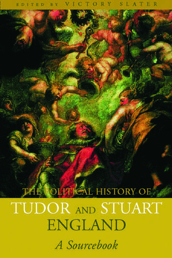 A Political History of Tudor and Stuart England A Sourcebook book cover