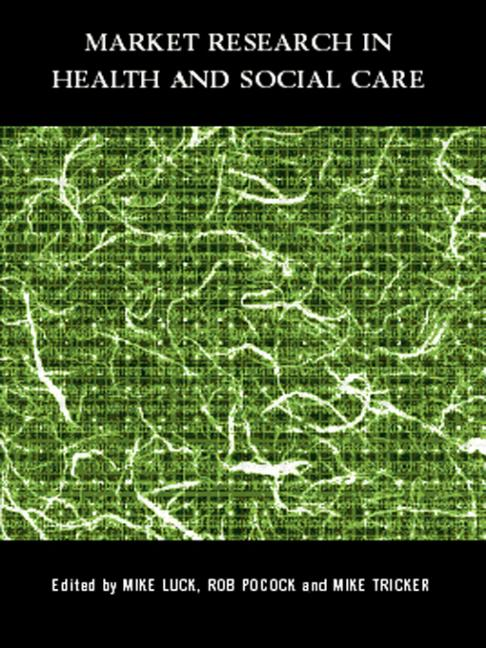 Market Research in Health and Social Care book cover