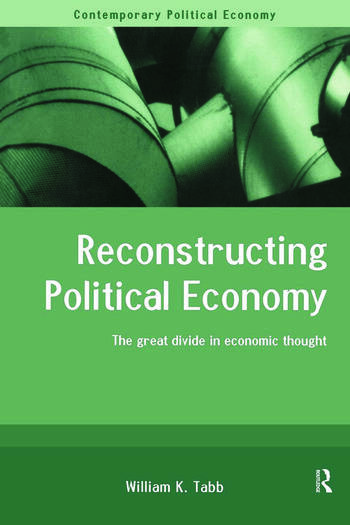 Reconstructing Political Economy The Great Divide in Economic Thought book cover