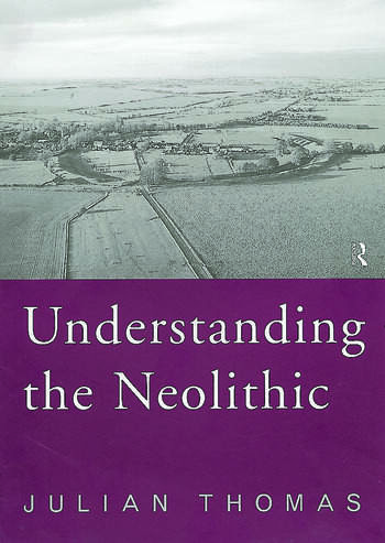 Understanding the Neolithic book cover