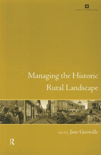 Managing the Historic Rural Landscape book cover