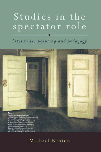 Studies in the Spectator Role Literature, Painting and Pedagogy book cover