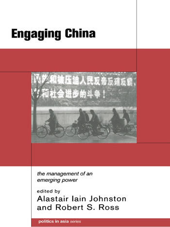 Engaging China The Management of an Emerging Power book cover