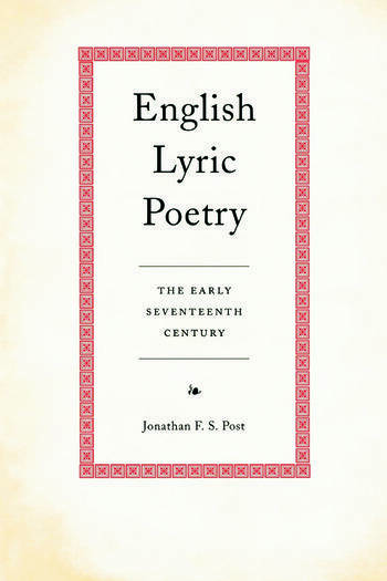English Lyric Poetry The Early Seventeenth Century book cover