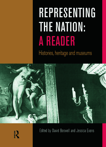 Representing the Nation: A Reader Histories, Heritage, Museums book cover