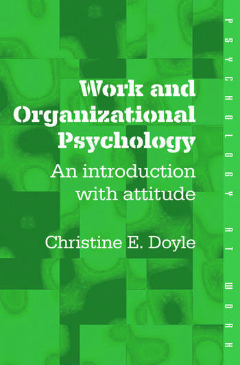 Work and Organizational Psychology An Introduction with Attitude book cover