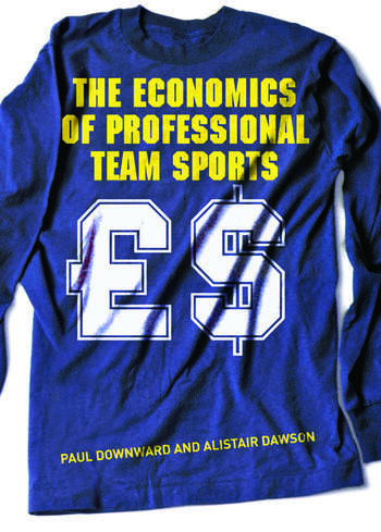 The Economics of Professional Team Sports book cover
