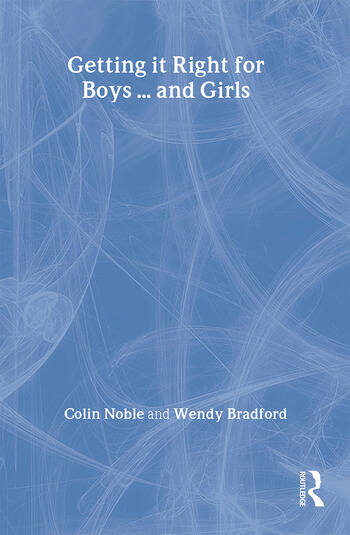 Getting it Right for Boys ... and Girls book cover